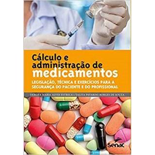 Livro - Cálculo e Administração de Medicamentos - Estrela