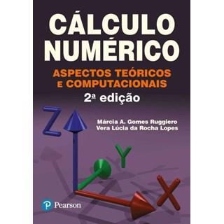 Livro - Cálculo Numérico: Aspectos Teóricos e Computacionais - Ruggiero