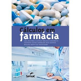 Livro - Cálculos em Farmácia - Destruti 1ª edição