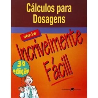 Livro - Cálculos para Dosagens Série Incrivelmente Fácil - Springhouse