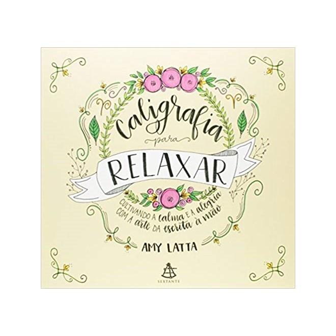 Livro - Caligrafia Para Relaxar - Latta