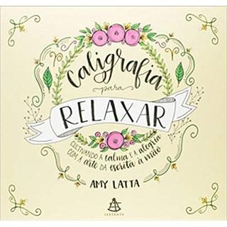 Livro Caligrafia Para Relaxar - Latta - Sextante