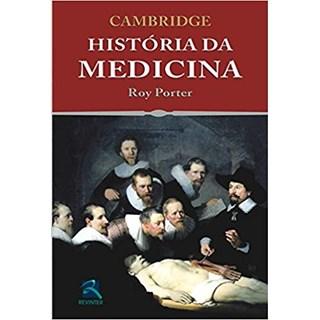 Livro - Cambridge - História da Medicina - Porter