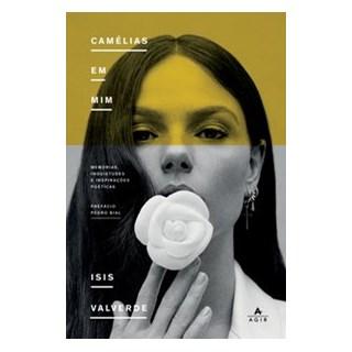 Livro - Camélias em mim - Valverde 1º edição