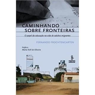 Livro - Caminhando sobre Fronteiras - Frochtengarten - Summus