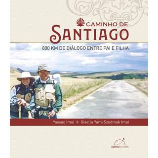 Livro - Caminho de Santiago - Yassuo Imai, Gisela Yumi Szedmak Imai