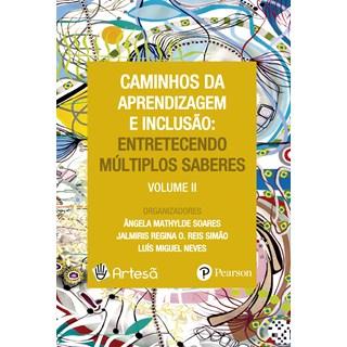 Livro - Caminhos da Aprendizagem e Inclusão - Soares - Pearson