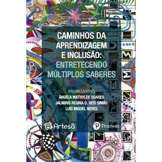 Livro - Caminhos da Aprendizagem e Inclusão: Vol 1 - Soares - Pearson