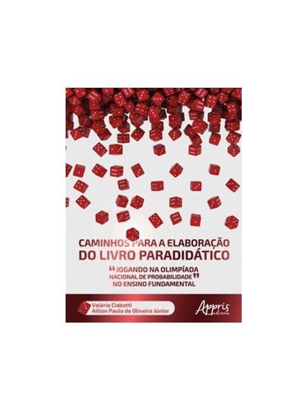 Livro - Caminhos Para a Elaboração do Livro Paradidático - Ciabotti