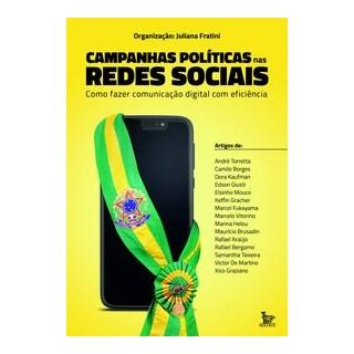 Livro - Campanhas políticas nas redes sociais - Fratini 1º edição