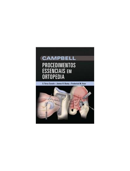 Livro - Campbell Procedimentos Essenciais em Ortopedia - Canale 1a. Edição