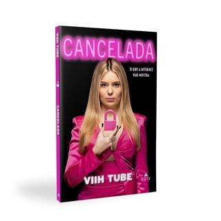 Livro Cancelada - Viih Tube - Agir - Pré-Venda