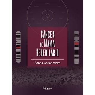 Livro - Câncer de Mama Hereditário - Vieira