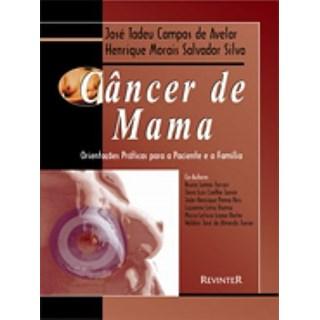 Livro - Cancêr de Mama - Orientações Práticas - Avelar