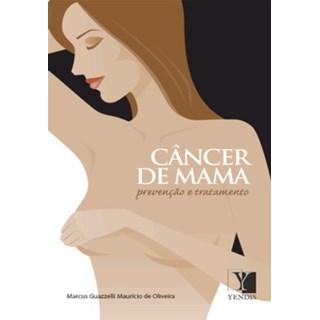 Livro - Cancêr de Mama - Prevenção e Tratamento - Oliveira