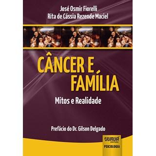 Livro - Câncer e Família- Mitos e Realidade - Fiorelli