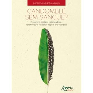 Livro - Candomblé sem Sangue? - Araújo