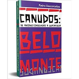 Livro - Canudos de Antonio Conselheiro a Luda da Silva - Pedro Vasconcellos