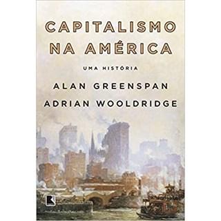 Livro - Capitalismo na América - Greenspan - Record