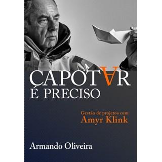 Livro - Capotar é preciso - Armando  Oliveira