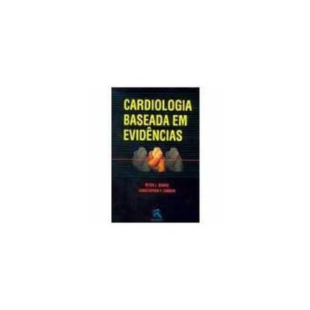 Livro - Cardiologia Baseada em Evidências - Sharis