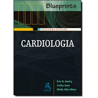 Livro - Cardiologia - Blueprints - Awtry