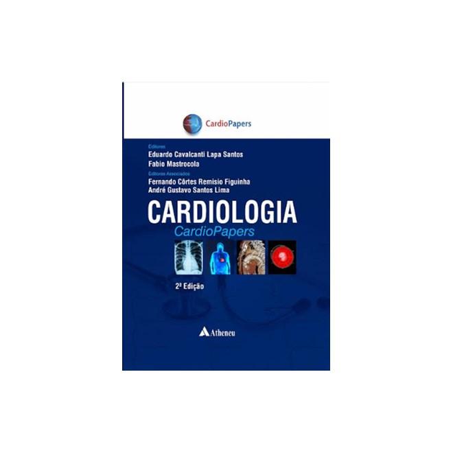Livro - Cardiologia Cardiopapers - Santos 1ª edição