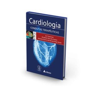 Livro - Cardiologia Condutas Terapêuticas - Timerman 1ª edição