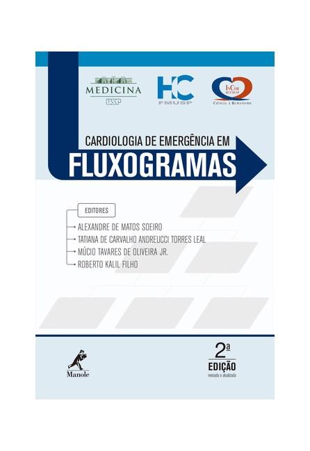 Livro  - Cardiologia de Emergência em Fluxogramas - Soeiro
