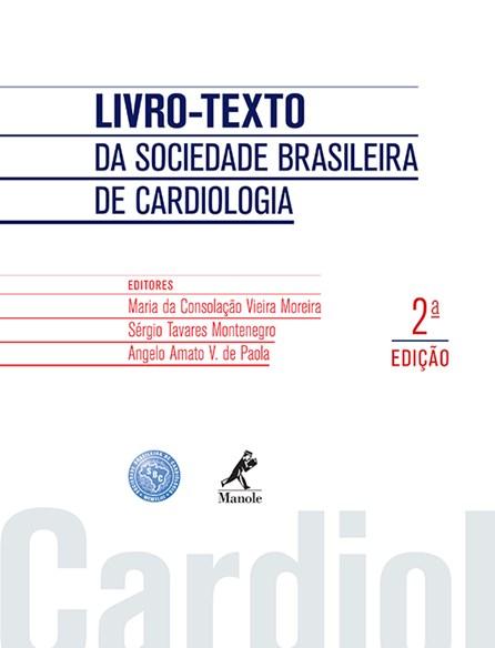 Livro - Cardiologia - Livro-Texto da Sociedade Brasileira de Cardiologia - SBC - Moreira