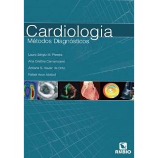 Livro - Cardiologia Métodos Diagnósticos - Pereira