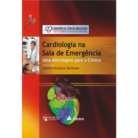 Livro - Cardiologia na Sala de Emergência - Uma Abordagem para o Clínico - Tallo