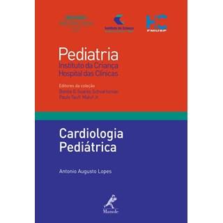 Livro - Cardiologia Pediátrica 19 - Série Pediatria - Instituto da Criança FMUSP