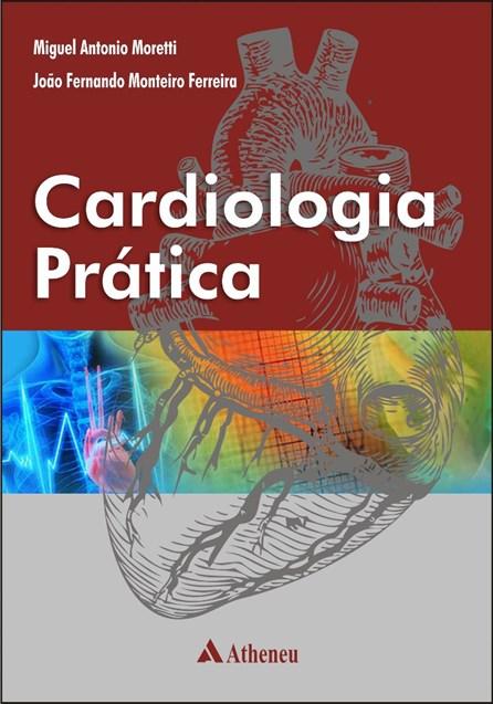 Livro - Cardiologia Prática - Moretti