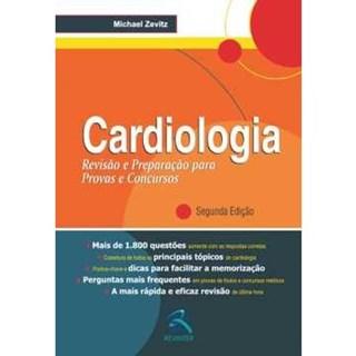Livro - Cardiologia - Revisão e Preparação para Provas e Concursos - Zevitz