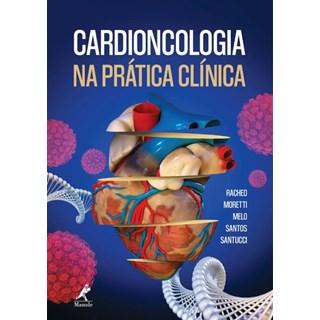 Livro - Cardioncologia na Prática Clinica - Rached