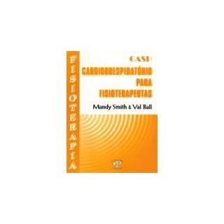 Livro - Cardiorrespiratório para Fisioterapeutas - Smith