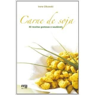 Livro - Carne de Soja - Olkovski - Mg Editorial