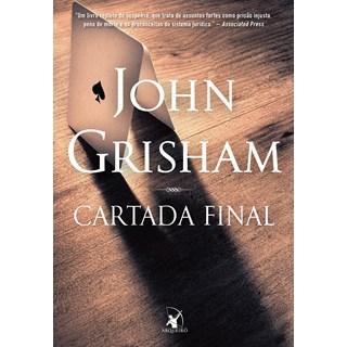 Livro Cartada final - Grisham - Arqueiro