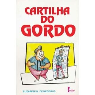 Livro - Cartilha Do Gordo - Medeiros