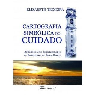 Livro - Cartografia Simbólica do Cuidado - Teixeira