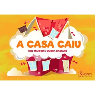 Livro  Casa Caiu, A - Manfro - Sinopsys
