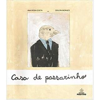 Livro - Casa de Passarinho - Costa - Positivo