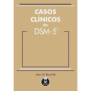 Livro - Casos Clínicos do DSM-5 - Barnhill