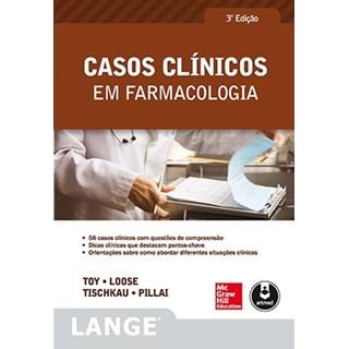Livro - Casos Clínicos em Farmacologia - Toy