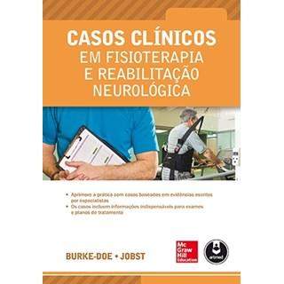 Livro - Casos Clínicos em Fisioterapia e Reabilitação Neurológica - Jobst