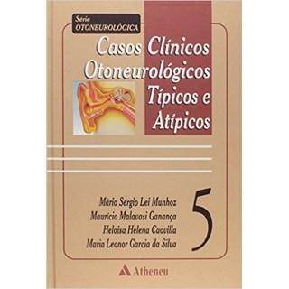Livro - Casos Clínicos Otoneurologicos Típicos E Atípicos - Helena
