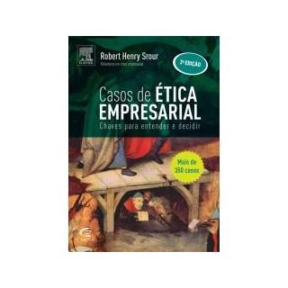 Livro - Casos de Ética Empresarial - Srour
