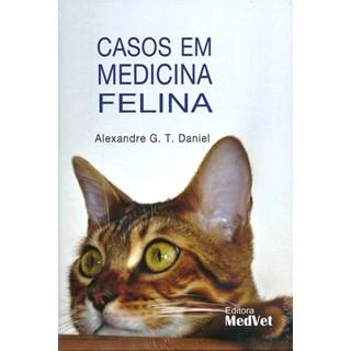 Livro - Casos em Medicina Felina - Daniel - Medvet