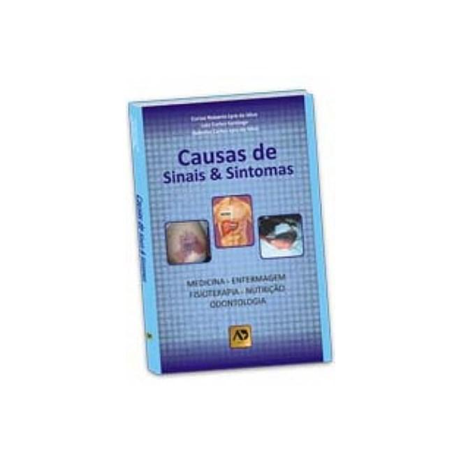 Livro - Causas de Sinais & Sintomas - Lyra da Silva